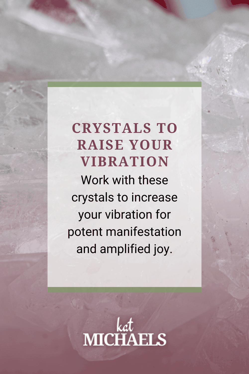 crystals to raise your vibration