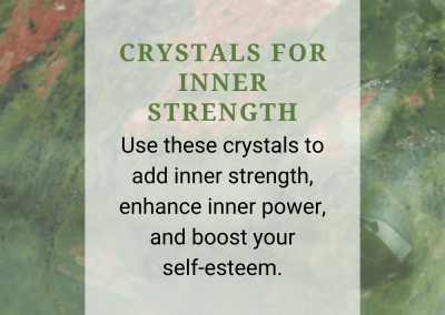 Crystals for Inner Strength