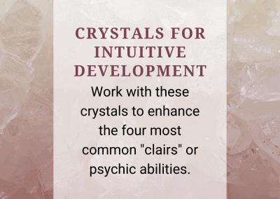 Crystals for Intuitive Development