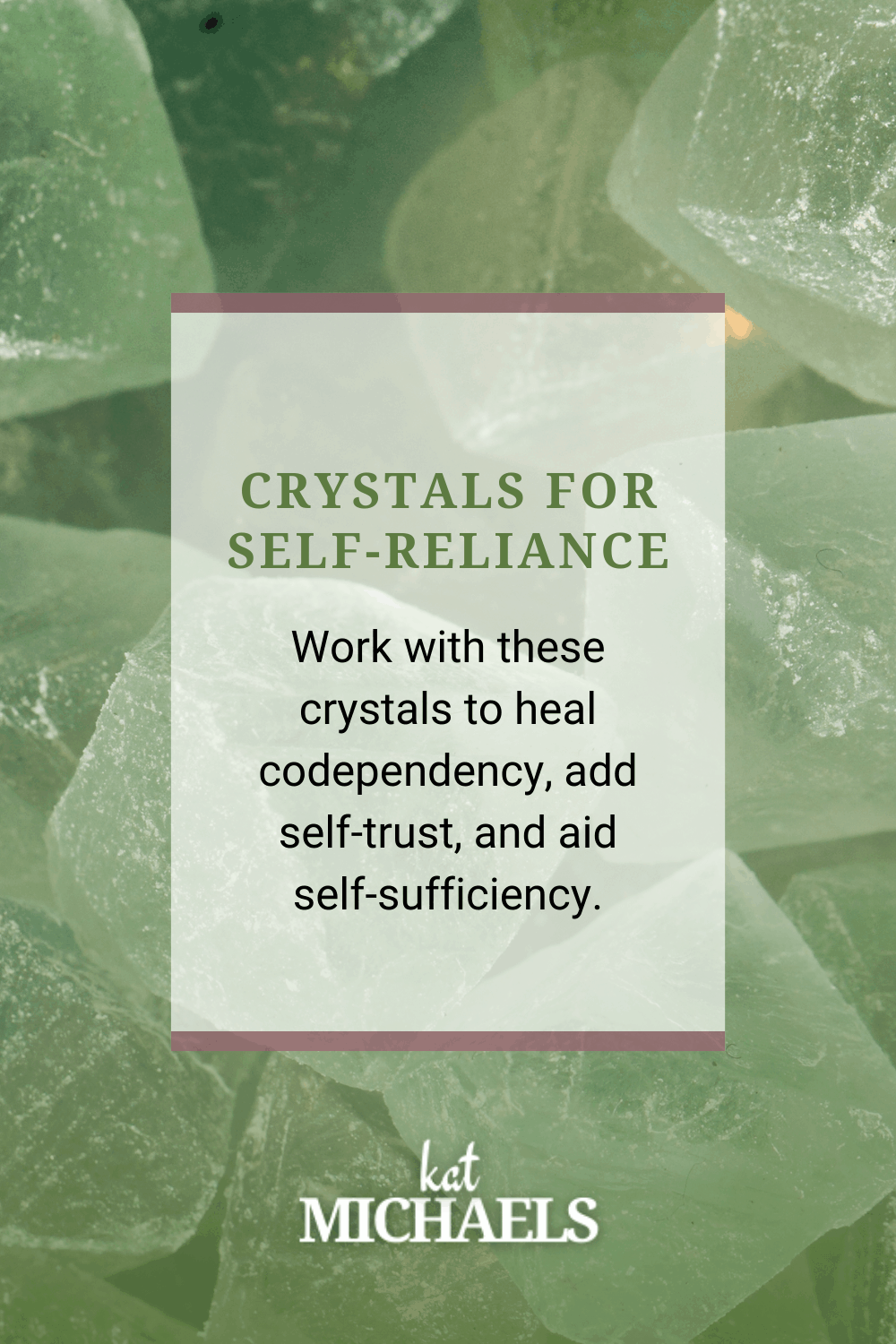 crystals for self-reliance
