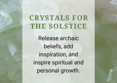 Crystals for the Solstice