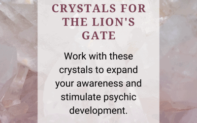 Crystals for the Lion's Gate