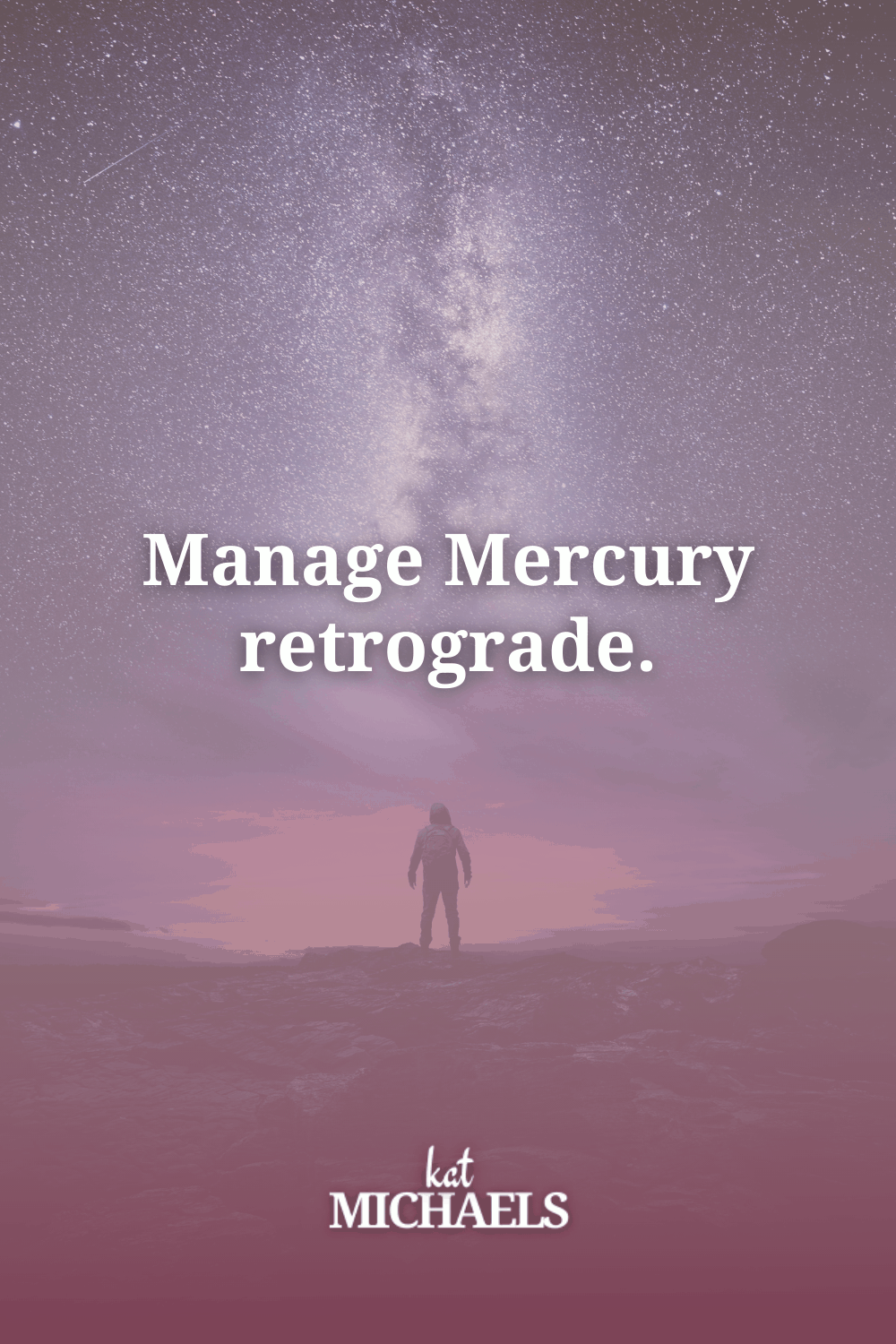 Manage Mercury Retrograde